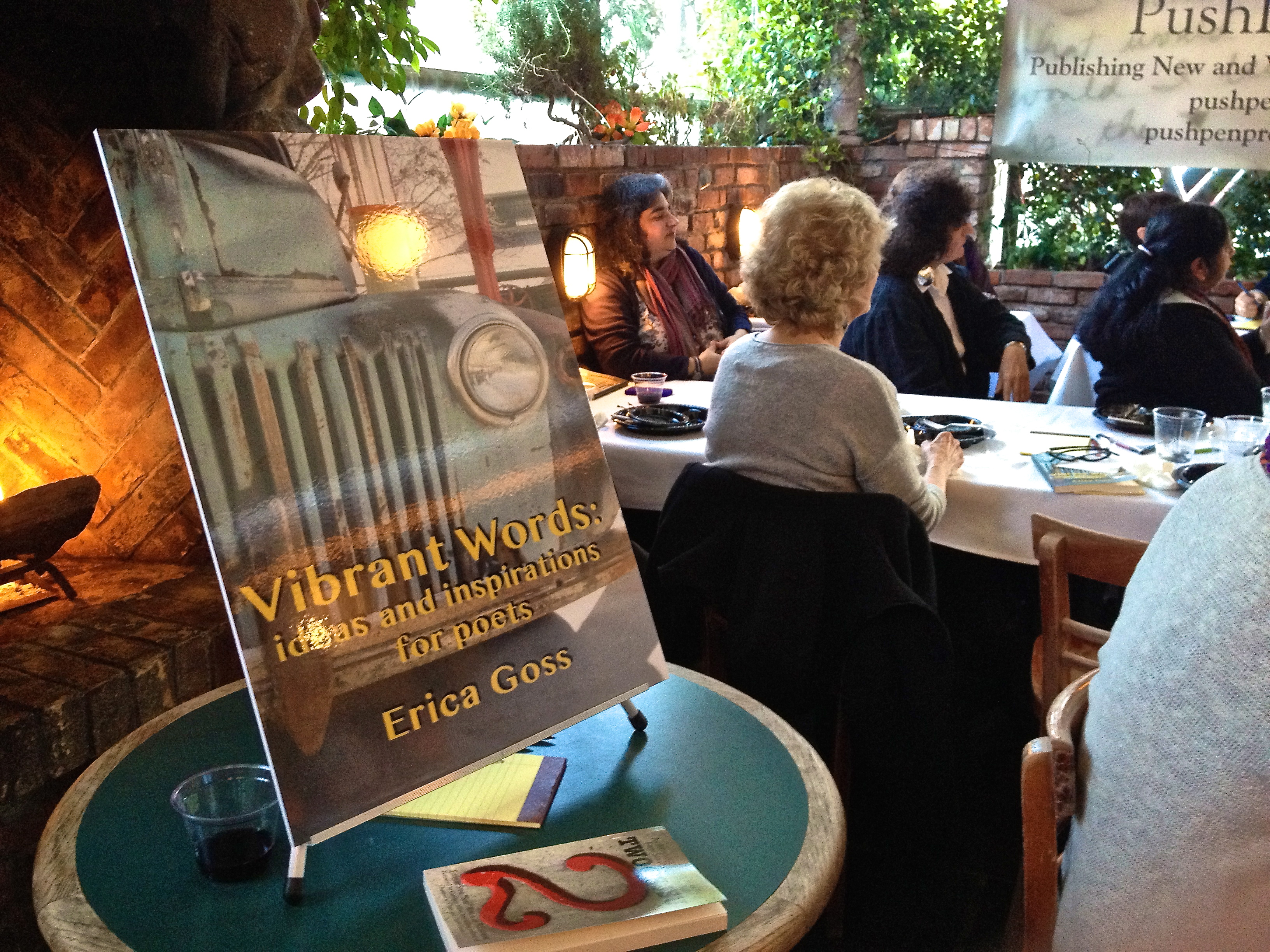 """Vibrant Words: ideas and inspirations for poets"", by Erica Goss (Poet Laureate of Los Gatos, California) Book Launch Party!"